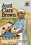 Lowery, Linda: Aunt Clara Brown: Official Pioneer