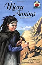Mary Anning (On My Own Biography) by Sally…