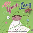 All Year Long by Kathleen W. Deady