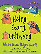 Hairy, Scary, Ordinary by Brian P. Cleary
