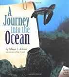 A Journey into the Ocean by Rebecca L.…