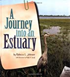 A Journey into an Estuary by Rebecca L.…