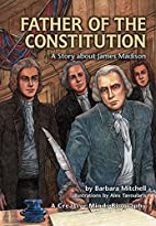 Father of the Constitution: A Story About…