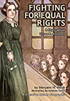 Fighting for Equal Rights: A Story About…
