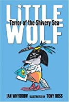 Little Wolf, Terror of the Shivery Sea by…