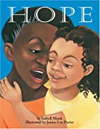 Hope (Carolrhoda Picture Books) by Isabell…