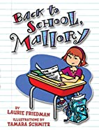 Back to School, Mallory by Laurie B.…