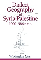 Dialect Geography of Syria-Palestine,…