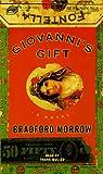 Morrow, Bradford: Giovanni's Gift