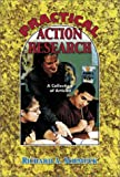 Richard A. Schmuck: Practical Action Research: A Collection of Articles