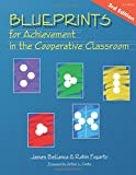 Bellanca, James A.: Blueprints for Achievement in the Cooperative Classroom