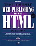 Lemay, Laura: Teach Yourself Web Publishing with HTML in 14 Days (Sams Teach Yourself)