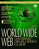Kittel, Drew: World Wide Web Database Developer's Guide