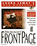 Lemay, Laura: Laura Lemay's Web Workshop: Microsoft Frontpage