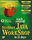 Lemay, Laura: Teach Yourself Sunsoft Java Workshop in 21 Days (Teach Yourself Series)