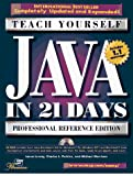 Morrison, Michael: Teach Yourself Java in 21 Days: Professional Reference Edition