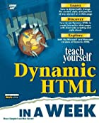 Sams Teach Yourself Dynamic HTML in a Week…