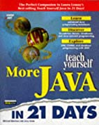 Teach Yourself More Java in 21 Days (Sams…
