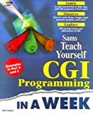 Menon, Krish: Sams Teach Yourself CGI Programming in a Week