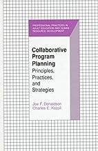 Collaborative Program Planning: Principles,…