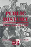 Lapaglia, Peter S.: Public History: Essays from the Field