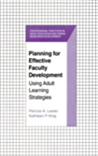 Planning for Effective Faculty Development:…