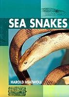 Sea Snakes by Harold Heatwole