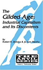 The Gilded Age: Industrial Capitalism and…