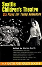 Seattle Children's Theatre: Six Plays for…