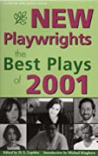 New Playwrights: The Best Plays of 2001 by…