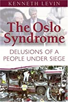 The Oslo Syndrome: Delusions of a People…