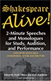 Shakespeare, William: Shakespeare Alive!: 2-minute Speeches And Monologues For Study, Audition, And Performance