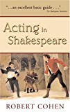 Cohen, Robert: Acting In Shakespeare