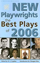 New Playwrights: The Best Plays of 2006 (New…