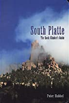 Rock Climber's Guide to South Platte by…
