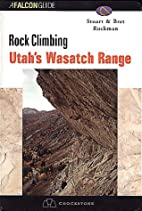 Rock Climbing Utah's Wasatch Range by Stuart…