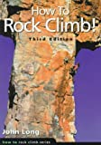 Long, John: How to Rock Climb!