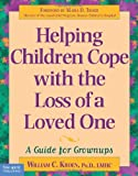 Kroen, William C.: Helping Children Cope With the Loss of a Loved One: A Guide for Grownups