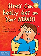Stress Can Really Get on Your Nerves! (Laugh…