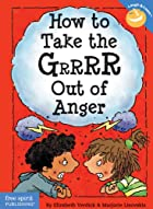 How to Take the Grrrr Out of Anger (Laugh…