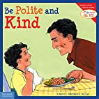 Be Polite and Kind by Cheri J. Meiners