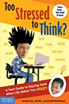 Too Stressed to Think?: A Teen Guide to…