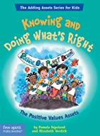 Knowing and Doing What's Right: The Positive…