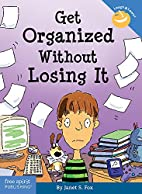 Get Organized Without Losing It (Laugh &…
