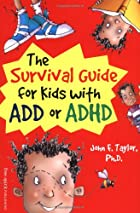 The Survival Guide for Kids With Add or Adhd…