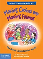 Making Choices and Making Friends: The…