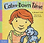 Calm-Down Time (Toddler Tools) by Elizabeth…