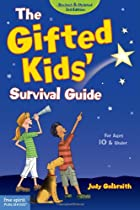 The Gifted Kids' Survival Guide: For…