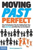 Moving Past Perfect: How Perfectionism May…