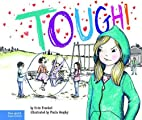 Tough!: Book 3 (The Weird! Series) by Erin…